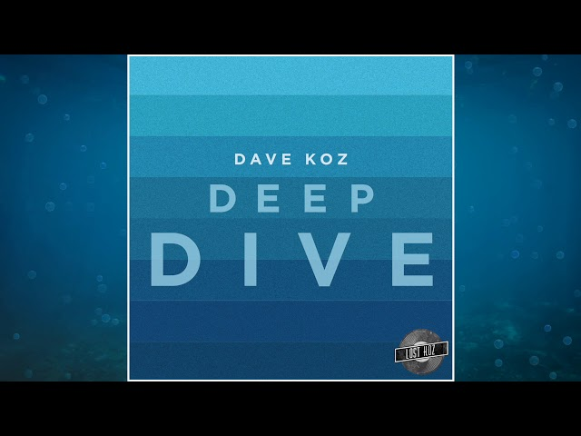 Deep Dive by Dave Koz from Lost Koz