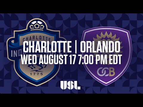 WATCH LIVE: Charlotte Independence vs Orlando City B 8-17-16
