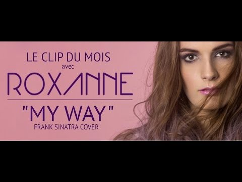 Roxanne - My Way Frank Sinatra (cover)