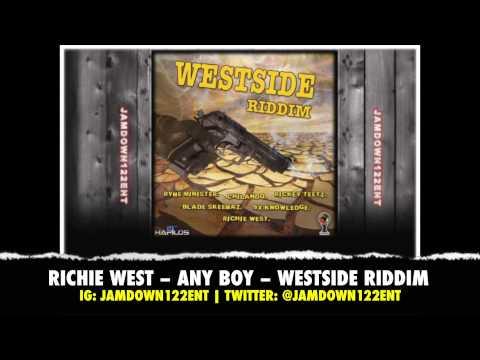 Richie West -- Any Boy - Westside Riddim [Inspired Music Concept] - 2014
