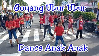 Download GOYANG UBUR UBUR DANCE ANAK ANAK TIK TOK VIRAL