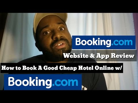 Booking.com Website & App Review - How to Book A Good Cheap Hotel Online with Booking. Com
