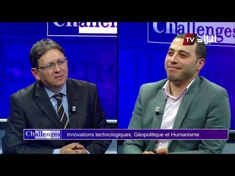 Challenges Zaki Allal - Innovations technologiques, Géopolitique et Humanisme