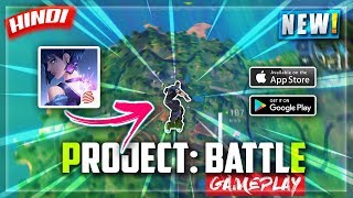PROJECT:BATTLE🔥 GAMEPLAY😱 | FORTNITE CLONE? NETEASE NEW FORTCRAFT? GAMEPLAY IN HINDI | NOOBTHEDUDE