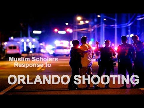 Muslim Scholars Response to Orlando Shooting