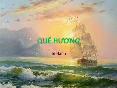 Bài thơ: QUÊ HƯƠNG (Tế Hanh)