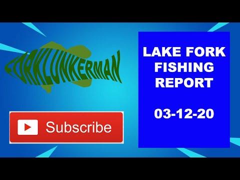 Lake Fork Fishing Report 03-12-20