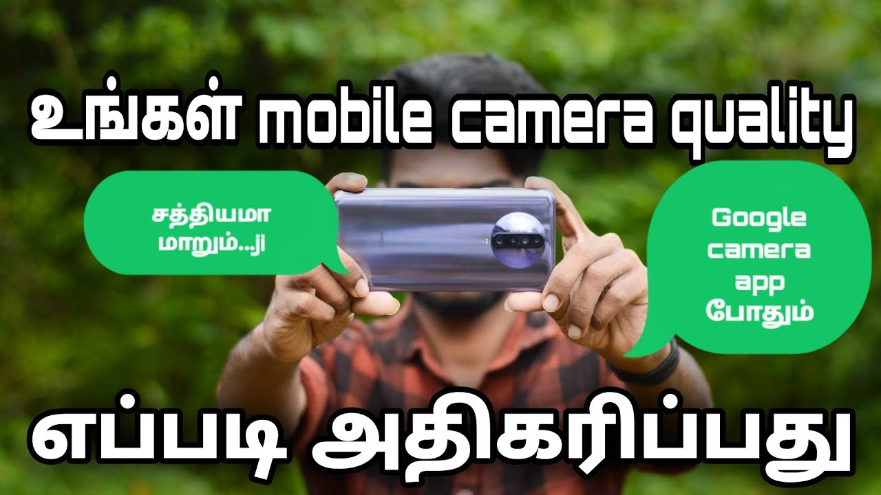How improve mobile camera quality with Google camera | தமிழில் | photography tamizha