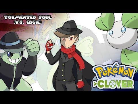 Pokémon Clover - Tormented Soul (VS. Edgie) OR/AS Style