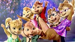 Chipmunks and Chipettes ~ Born This Way, Ain't No Stoppin'Us Now, Firework (ORIGINAL)