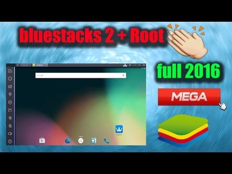 Descargar bluestacks 2 + Root FULL 2016 - MEGA / Instala android en tu pc 2016