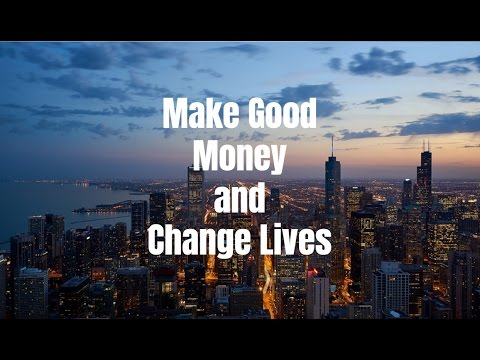 10 Business Ideas That Make Good Money and Change Lives 2017