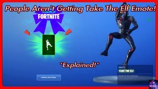 WHY Players Can't Get The Take The Elf Emote! *Explained* | Fortnite Battle Royale
