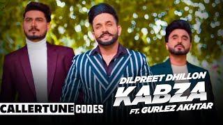 Kabza CRBT Codes Dilpreet Dhillon Ft Gurlej Akhtar Desi Crew Latest Punjabi Songs 2020