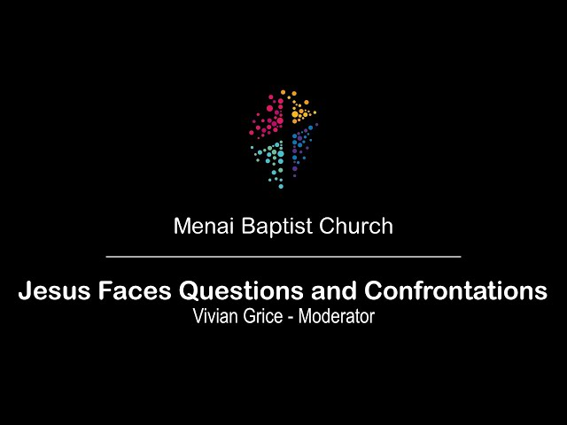 13-Sept-20 - Jesus Faces Questions and Confrontations (Panel)