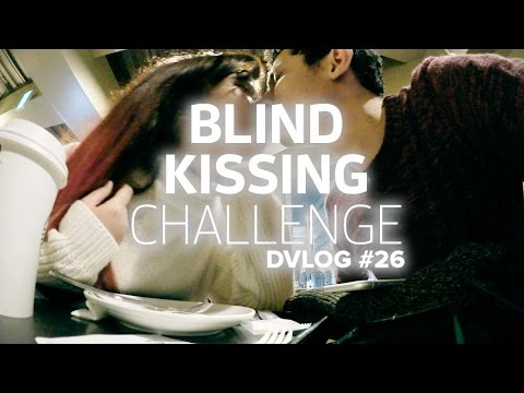 DVLOG #26: BLIND KISSING CHALLENGE IN PUBLIC