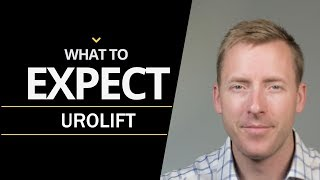 Urolift - Preoperative Instructions and What to Expect Afterward the Procedure