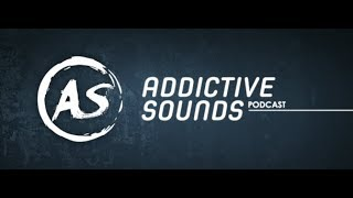 Addictive Sounds Podcast 251 DJ Mixes channel with Addictive Sounds 15.11.2019