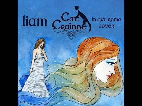 Cat Crainne - Liam (In Extremo cover)