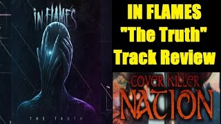 In Flames - THE TRUTH Track Review