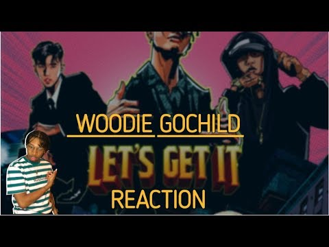 Woodie Gochild - 레츠기릿(Let's Get It) (Feat.Jay Park, Dok2) REACTION