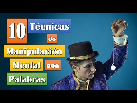 10 Técnicas de Manipulación Mental Con Palabras