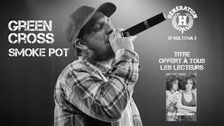 Download GREEN CROSS Smoke Pot - GENERATION  H