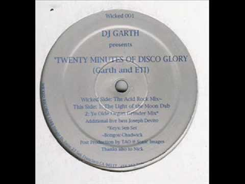 DJ Garth & E.T.I. -- Twenty Minutes Of Disco Glory