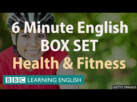 6 Minute English - Health and Fitness English Mega Class! One Hour of New Vocabulary!