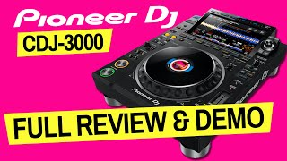 Pioneer DJ CDJ-3000 Review - Every Feature In Detail + Full Demo