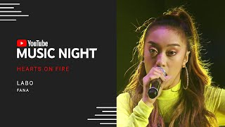 Labo - Fana | Hearts on Fire: Juris & Jed | YouTube Music Night
