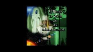 Malachi Z York - Al-Khidr is with Us as Malachizodok