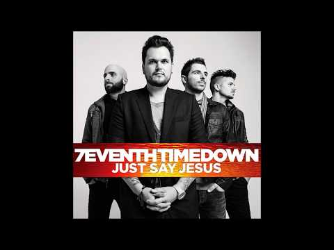7eventh Time Down -- Just Say Jesus
