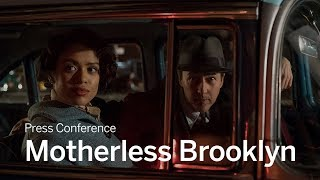 Press Conference: Motherless Brooklyn