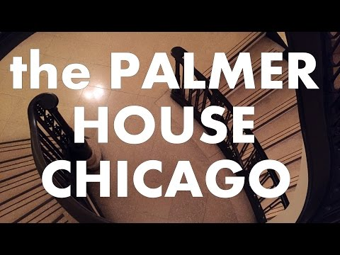 The Palmer House Hilton In Chicago - A Tour