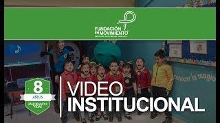 Fundación en Movimiento - Video Institucional 2018 thumbnail
