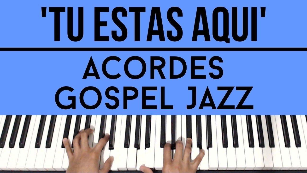 Tu Estas Aqui | Acordes Gospel Jazz | Piano Tutorial