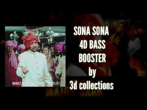 4d Bass Booster | Sona Sona | Sonu Nigam | Major Saab