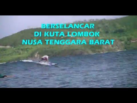 Wisata Indonesia : Lombok Surfing di Kuta Lombok Nusa Tenggara Barat, Mopon ID