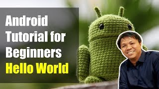 Android Studio Tutorial for Beginners - Hello World