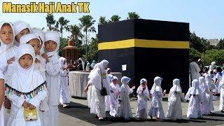Manasik Haji Anak TK💖 Hana Belajar Peragaan Haji Anak Muslim Latihan Shalat Lempar Jumroh Tawaf Sai