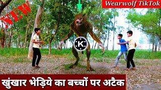 Kinemaster New || Wearwolf Effect [भेड़िया] Hindi Video Editing TikTok Tutorial