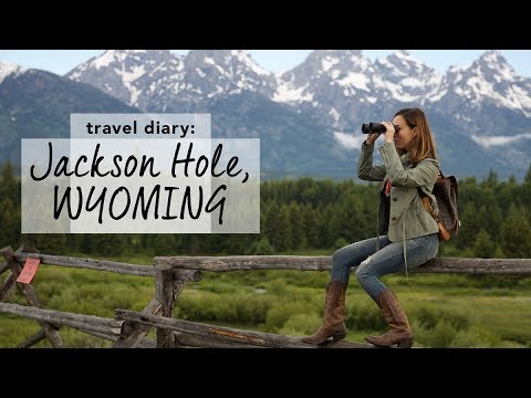 Travel Diary: Jackson, WYOMING