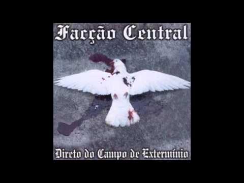 06 - Facção Central - Hoje Deus anda de blindado