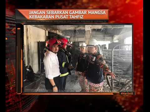 Jangan Sebarkan Gambar Mangsa Kebakaran Pusat Tahfiz Youtube