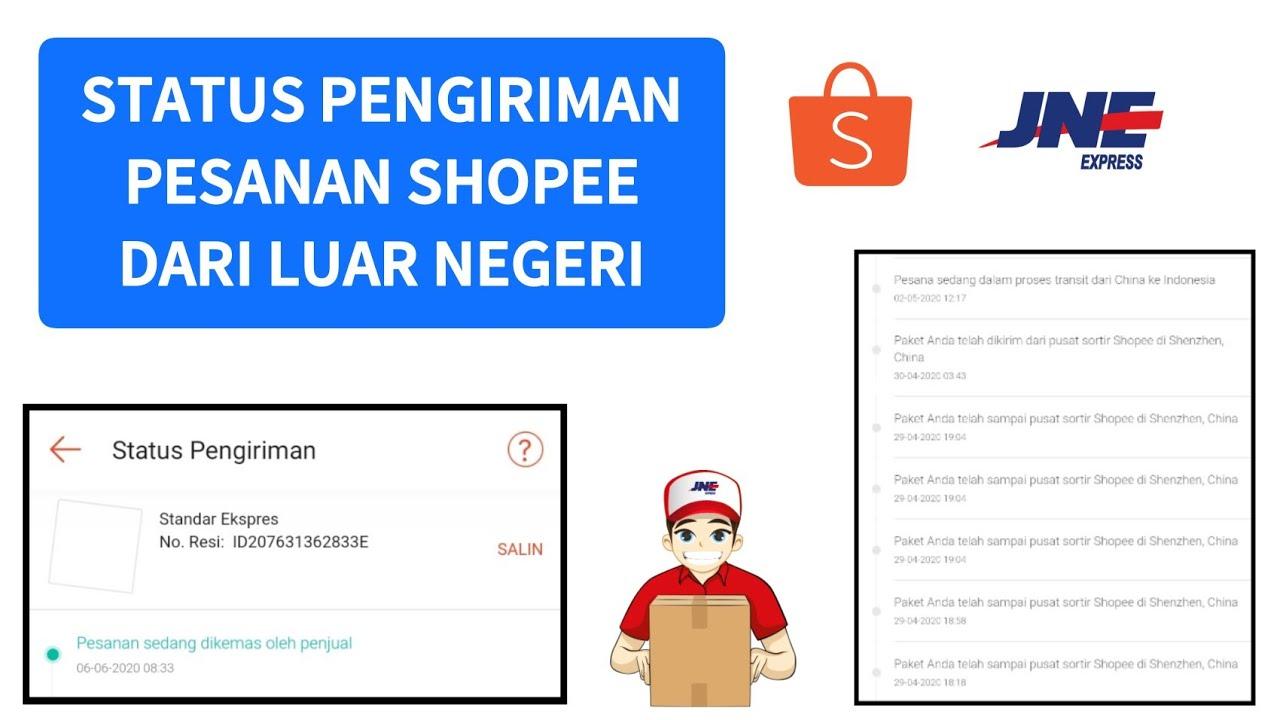 Status Pengiriman Barang Di Shopee Dari Luar Negeri Youtube