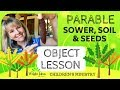 PARABLE of the SOWER, SOILS & SEEDS - Object Lesson for kids - CHILDREN'S MINISTRY IDEAS