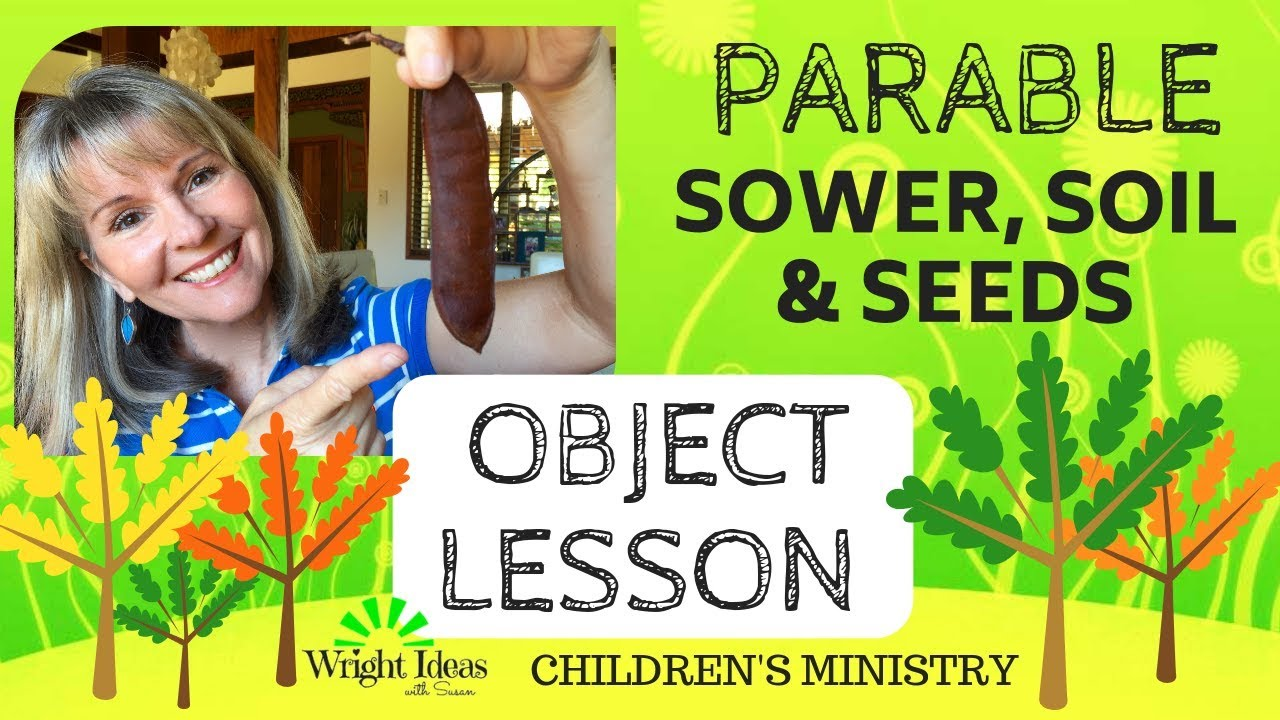 parable of the sower soils u0026 seeds object lesson for kids