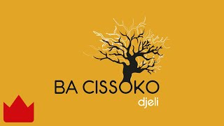 Ba Cissoko - Djougouya [Audio Officiel] 2016