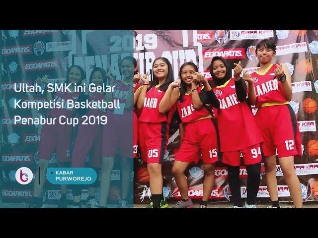Ultah, SMK Ini Gelar Kompetisi Basketball Penabur Cup 2019